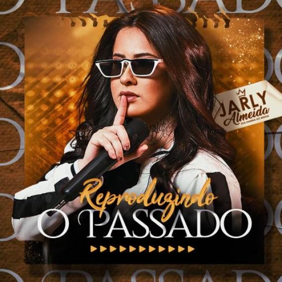 Jarly Almeida - CD Reproduzindo o Passado
