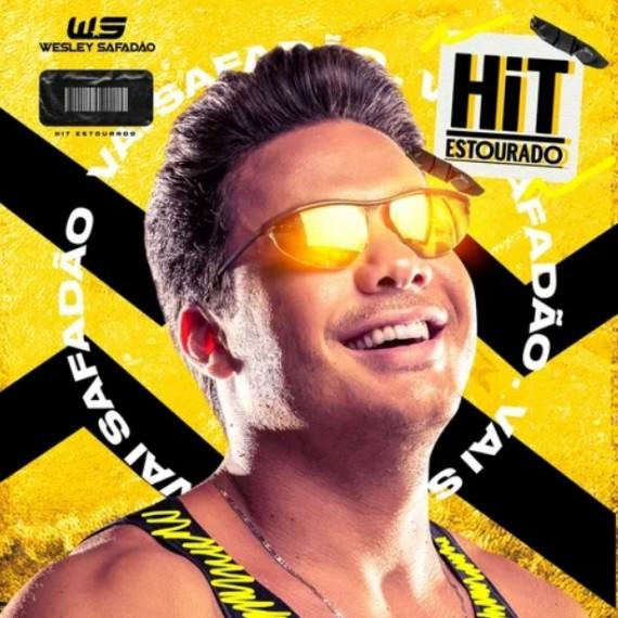 Wesley Safadão - Hit Estourado